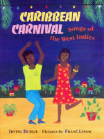 Caribbean Carnival Songs of the West Indies by Irving Burgie, Rose Guy
