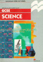 Work Out Science GCSE Key Stage 4 by Michael Major, Janet Major