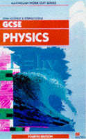 Work Out Physics GCSE by H.J.P. Keighley, Stephen (City of Liverpool College) Doyle
