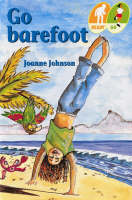 Go Barefoot by Joanne Gail Johnson