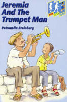 Jeremia and the Trumpet Man Level 3 (Jump) by Petronella Breinburg