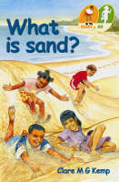 What is Sand? (READY) by Claire M.G. Kemp