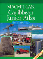 Macmiilan Caribbean Junior Atlas by Macmillan Education Ltd