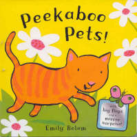 Peekaboo Pets! by Emily Bolam