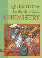 Questions for Standard Grade Chemistry Questions by Norman Conquest, Roddy Renfrew
