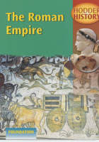 The Roman Empire Foundation Edition by John D. Clare