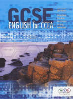 GCSE English for Ccea by Kate O'Hanlon, Len Quigg, Pauline Wylie, Ellen McVea