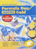 Formula One Mathematics Gold B - Year 8 by Susan Ball, Margaret Bland, Abigail Kent, Leonie Turner