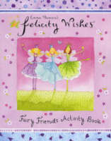 Felicity Wishes Fairy Friends Activity Book by Emma Thomson