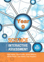 Interactive Assessment for Key Stage 3 Science by David Brodie, Wendy Brown, Lisa Pawson, Tony Houghton