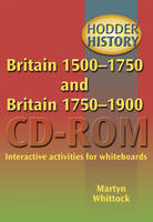 Britain 1500-1750 and 1750-1900 Interactive Activities for Whiteboards by Martyn Whitlock