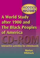 A World Study After 1900 and the Black Peoples of America Interactive Activities for Whiteboards by Martyn Whitlock