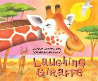 Laughing Giraffe by Mwenye Hadithi