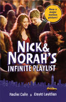 Nick and Norah's Infinite Playlist by David Levithan, Rachel Cohn