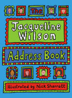 The Jacqueline Wilson Address Book by Jacqueline Wilson