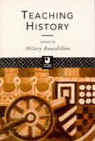 Teaching History A Reader by Hilary Bourdillon