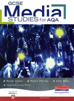 GCSE Media Studies for AQA Student Book by Mandy Esseen