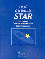 First Certificate Star Practice Book without Key by Luke Prodromou