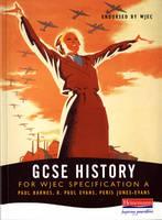 A GCSE History for WJEC Specification by Paul Barnes, R. Paul Evans, Peris Jones-Evans