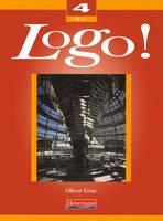 Logo! 4 Higher Student Book by Oliver Grey, Geoff Brammall