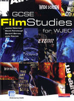 GCSE Film Studies for WJEC by Julie Patrick