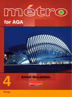 Metro 4 for AQA Higher Student Book by Anneli McLachlan, Gill Ramage