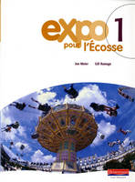 Expo Pour L'Ecosse 1 Pupil Book by Jon Meier, Gill Ramage