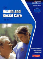 GCSE Health & Social Care OCR Student Book by Elizabeth Haworth, Carol Forshaw