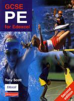 GCSE PE for Edexcel Student Book by Tony Scott