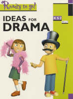 Ideas for Drama Key Stage 2 by Alison Chaplin