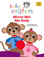 Mirror Me! My Body by Julie Aigner-Clark