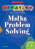 Maths Problem Solving Ages 7-11 by John Dabell