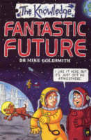 Fantastic Future by Mike Goldsmith