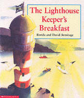 The Lighthouse Keeper's Breakfast by David Armitage, Ronda Armitage