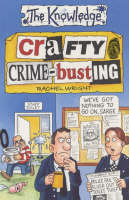 Crafty Crime-busting by Rachel Wright