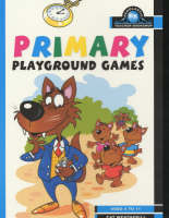 Primary Playground Games by Cat Weatherill