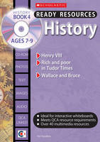 History Book 4 Ages 7-9 Henry VIII, Rich and Poor in Tudor Times, Wallace and Bruce by Pat Hoodless