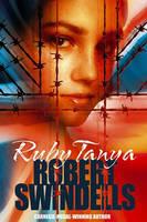 Ruby Tanya by Robert Swindells
