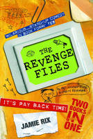 The Revenge Files by Jamie Rix