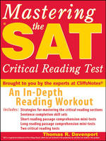 Mastering the SAT Critical Reading Test by Thomas R. Davenport