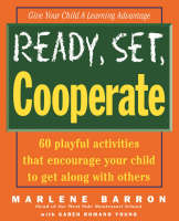 Ready, Set, Cooperate! by Marlene Barron, Karen Romano Young