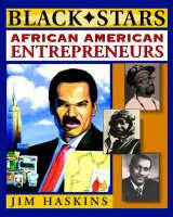 African-American Entrepreneurs by Jim Haskins