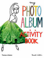 My Photo Album Activity Book by Pascale Estellon