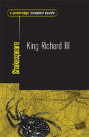 Cambridge Student Guide to King Richard III by Pat Baldwin, Tom Baldwin