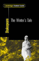 Cambridge Student Guide to The Winter's Tale by Sheila Innes