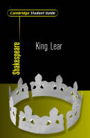 Cambridge Student Guide to King Lear by Celeste Flower