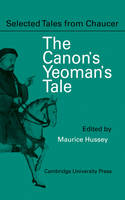 The Canon Yeoman's Prologue and Tale From the Canterbury Tales by Geoffrey Chaucer by Geoffrey Chaucer
