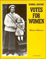 Votes for Women by Diane Atkinson