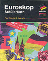 Euroskop: Schulerbuch Euroskop by Paul Webster, Jorg Jahn