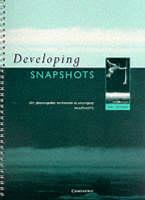 Developing Snapshots Developing Snapshots by Guy Dunbar